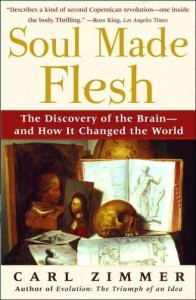 Carl Zimmer: Soul Made Flesh