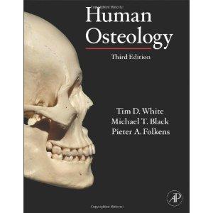 Human Osteology A Laboratory And Field Manual Pdf